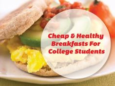 Cheap & Healthy Breakfasts For College Students