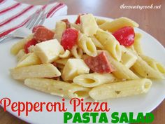 Pepperoni Pizza Pasta Salad - how easy does this sound?  totally awesome on a hot weekend with some bbq