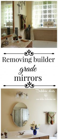 removing builder grade mirrors