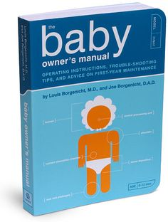 ThinkGeek :: The Baby Owner's Manual