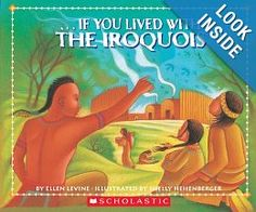 If You Lived With The Iroquois: Ellen Levine: 9780590674454: Amazon.com: Books