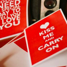 Free printable Valentine's Day card; Kiss Me and Carry On!!