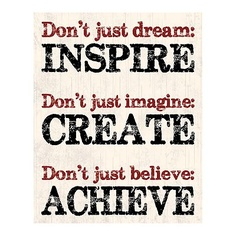 Inspire, Create, Achieve Wall Art