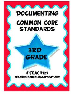 3rd GRADE COMMON CORE STANDARDS  Make your life easier with this documenting packet. The packet includes:  *Language Arts Teacher checklist  *Language Arts C.C. standards labels  *Reading book labels  *Writing book labels  *Math teacher checklist  *Math book labels  *Math C.C. Standards labels  *Parent note  *Teacher tip sheet