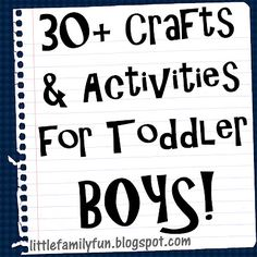 30+ Crafts & Activities for Toddler Boys!