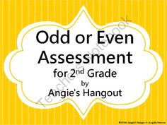 Odd or Even Assessment for 2nd Grade from Angie's Hangout on TeachersNotebook.com -  (3 pages)  - This is a one page test over odd and even numbers.