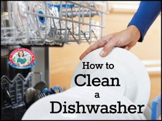 Cleaning Your Cleaning Tools: How to Clean Your Dishwasher