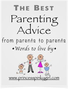The Best Parenting Advice - from parents to parents!