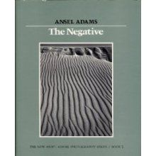 The Negative by Ansel Adams. The second book in the classic series by photographer Ansel Adams.