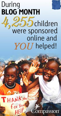 4,255 children sponsored online during blog month! Thank you for everyone who helped!