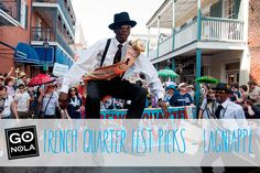 GoNOLA Picks: French Quarter Fest Lagniappe