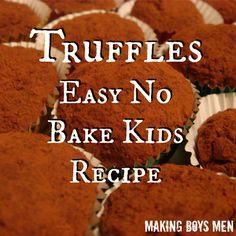 Truffles easy no bake kids recipe