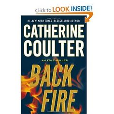 husband and wife FBI team - Backfire (An FBI Thriller) by Catherine Coulter