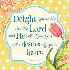 Psalm 37:4    artwork by Karla Dornacher