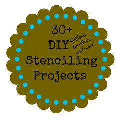 30+ stenciling projects, #diy pillows, #furniture, #burlap and more