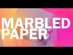 How To Marble Paper The Easy Way - YouTube