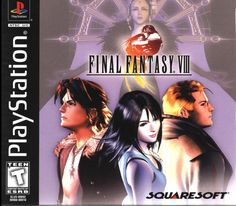 Final Fantasy VIII (Best video game EVER...!! Besides Kingdom Hearts that is!)