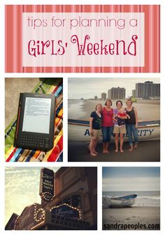 Tips for planning a girls weekend (for the mom crowd)