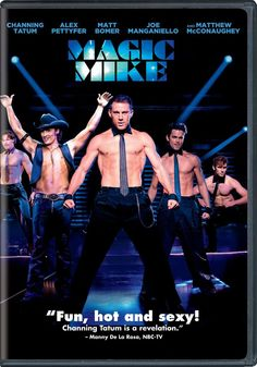 HOT! Magic Mike comes out on DVD  Oct. 23