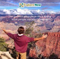 Get out there and explore. Silence the naysayers! - Brad
