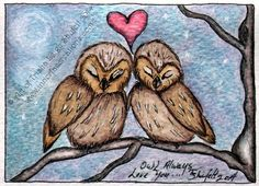 Owl always love you (c) 2014 Trisha Leigh Shufelt ACEO original art illustration collector card https://www.etsy.com/listing/202229182/aceo-original-owls-owl-always-love-you?ref=listing-shop-header-1