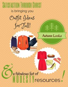 Summer is waning down and it's almost time to dress for fall! If you're on the hunt for ~autumn looks~ stop by STC's polyvore post! Plus we've got a great, building, list of online modesty resources! | Satisfaction Through Christ