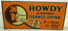 Original Vintage RARE 1940's Howdy Orange Soda Tin Advertising Sign | eBay