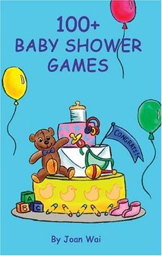 100+ Baby Shower Games for showers with the mother-to-be and her family and friends!
