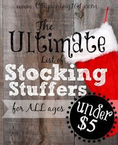ULTIMATE list of stocking stuffer ideas!! Over 200 unique ideas--all $5 OR LESS!