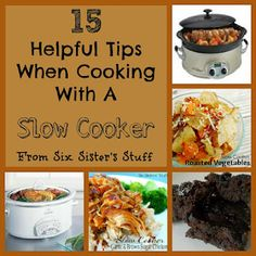 Slow Cooker Season Has Begun! If you have a slowcooker, these 15 Slow Cooker Tips from sixsistersstuff.com are a must read! #crock pot #slow cooker