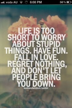 So true, people nowadays think too much but  tend   to forget living.