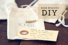 DIY make a wish bracelet and a very sweet gift for someone special.  Thanks to Oh Hello Friend!
