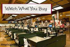 Organizing Life with Less: Simple Living: Watch What You Buy