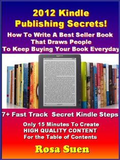 FREE @amazonkindle: 2012 Kindle Publishing Secrets: How To Write A Best Seller Book That Draws People To Keep Buying Your Book Everyday. http://www.amazon.com/dp/B0076BSXXW/ref=cm_sw_r_pi_dp_k13Zpb0QMRZCY
