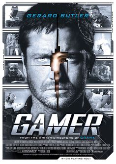 "Gamer (2009). ""Who's playing you?"""