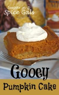 Gooey Pumpkin Cake from Sugar and Spice Gals on MyRecipeMagic - a holiday treat with plenty of gooey.  #pumpkin #pie #cake