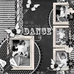 All She Wants to Do is Dance - Scrapbook.com