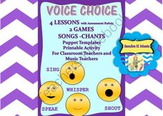 Voice Choice Lesson, Song, Games, Printables, Posters Classroom & Music Teachers from Sandra H Music on TeachersNotebook.com -  (34 pages)  - Voice Choice lesson and printables to teach speaking and singing voices. Games, Activities, posters and clear directions.