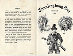 Thanksgiving Day Menu Vietnam 1966:  This is the actual menu that was given to each soldier on Thanksgiving  Day.  The US Army always tried to provide a traditional Thanksgiving  meal to us regardless of where we were.  I don't think we had  everything listed on the menu, but many of the items were there.  The  cooks always did their best on Thanksgiving Day.  It was always a  special day in the Army.