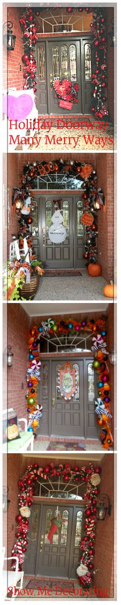 Holiday Doorways- a Doorway many Merry ways for #Valentines, Halloween, Fall, and Christmas http://www.showmedecorating.com