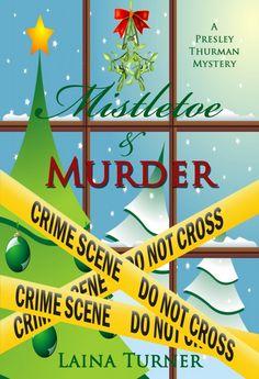 Mistletoe & Murder –