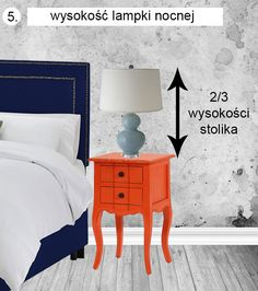 Did you ever wonder, what's the perfect hight for a lamp on a bedside table? It's 2/3 of the table's hight!