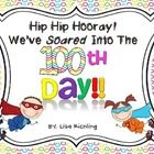 This superhero themed 100th Day Unit is going to be a hit with your students in a fun and educational way!! This unit includes several math/literac... school, 100th day, superhero theme