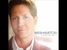 Wes Hampton ~ Heal the Wound