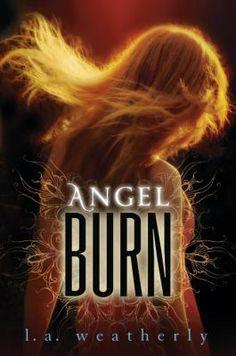 Angel Burn by L. A. Weatherly