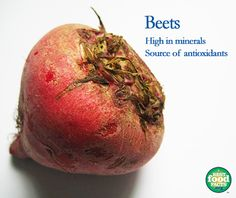 Why you should include beets in your diet: They are high in potassium, copper, folate and manganese as well as phytonutrients, natural plant compounds, with antioxidants that possess anti-inflammatory and detoxification properties.