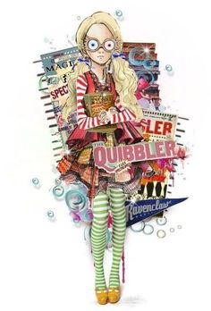 Harry Potter - Luna Lovegood She never questions the magic is there when you need it.