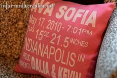 Birth Announcement Pillow. What a great gift!