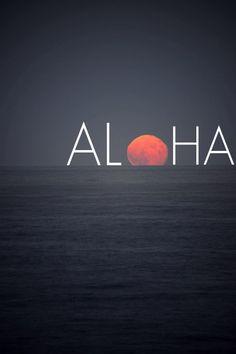 aloha, life, sunset, travel quot, sea, inspir, word, ocean, hawaiian island