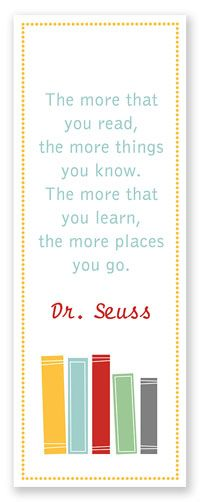 dr. seuss bookmark - the very first quote I wrote out for the little girl I tutor!